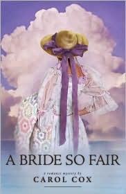 A Bride So Fair (Fair to Remember #3) Carol Cox