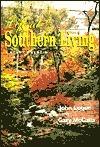 Life at Southern Living: A Sort of Memoir  by  John Logue