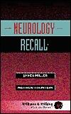 Neurology Recall  by  James Q. Miller