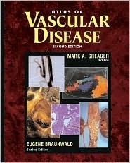 Atlas of Vascular Disease  by  Mark A. Creager
