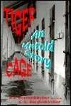 Tiger Cage: An Untold Story  by  D.E. Bordenkircher