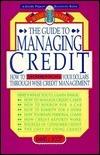 Guide to Managing Credit David L. Scott