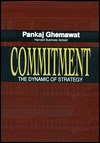 Commitment  by  Pankaj Ghemawat