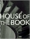 House of the Book  by  John Hejduk
