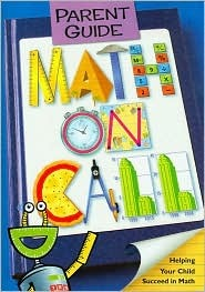 Math on Call Parent Guide: Helping Your Child Succeed in Math Justine Dunn