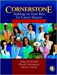 Cornerstone Building on Your Best for Career Success [With CDROM Video Cases]  by  Robert M. Sherfield
