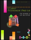 Claris FileMaker Pro 3 0 for Windows 95 and Macintosh  by  Custom Editorial Productions
