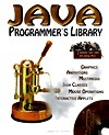 Java Programmers Library [With Over 50 Real-World Applets for Animation, Music...]  by  Suleiman Lalani
