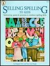Selling Spelling to Kids Imogene Forte