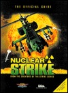 Nuclear Strike: Official Game Secrets (Secrets of the Games Series.) Origin *Special*