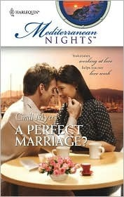 A Perfect Marriage? (Mediterranean Nights, #7)  by  Cindi Myers
