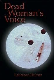 Dead Womans Voice Laurence Hutner