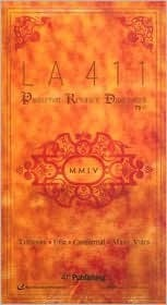LA 411 2004 (La 411)  by  Debbie Hennessey