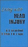 Living With Head Injury  by  M.D. Van Den Broek
