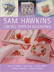 Sam Hawkins: Cross Stitch Seasons Sam Hawkins