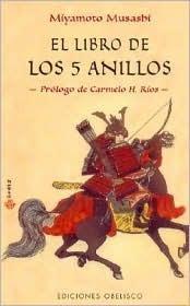 El Libro de Los 5 Anillos Miyamoto Musashi