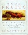 A Feast of Fruits  by  Elizabeth Riely