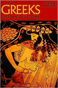 The Romans: Their Life and Customs  by  E. Guhl