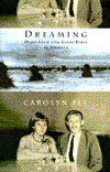 Dreaming:: Hard Luck and Good Times in America  by  Carolyn See
