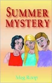 Summer Mystery  by  Meg Roop