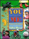 You and Me: Poems of Friendship Salley Mavor