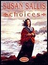 Choices  by  Susan Sallis