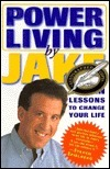PowerLiving  by  Jake:: Eleven Lessons to Change Your Life by Jake Steinfeld
