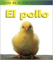 El Pollo  by  Angela Royston