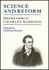 Science And Reform: Selected Works Of Charles Babbage Charles Babbage