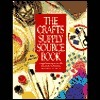 The Crafts Supply Sourcebook: A Comprehensive Shop-By-Mail Guide for Thousands of Craft Materials  by  Margaret A. Boyd