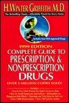 Comp gde to prescription/nonprescripton drugs 1999  by  H. Winter Griffith