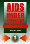 Aids Under Pressure: Hyperbaric Medicine In The Management Of Hiv Disease Reillo