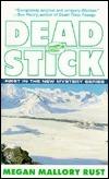 Dead Stick  by  Megan Mallory Rust