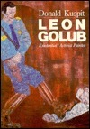 Leon Golub:exist./act. Painter: eon Golub:exist./act. Painter Donald B. Kuspit