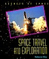 Space Travel and Exploration  by  Rebecca Clay