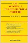 The McDougall Health-Supporting Cookbook  by  Mary McDougall
