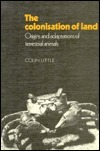 The Colonisation Of Land: Origins And Adaptations Of Terrestrial Animals Colin Little