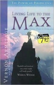 Living Life to the Max: Solomons Wisdom for Christian Living Vernon Armitage