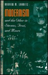 Modernism and the Other in Stevens, Frost, and Moore  by  ANDREW M. LAKRITZ