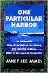 One Particular Harbor  by  Janet Lee James