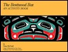 The Bentwood Box: An Activity Book for Kids from Ages 9-12 Including Adult Teaching Guides (Northwest Coast Indian Discovery Kits) Nan McNutt