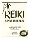 Reiki: Hands That Heal Joyce J. Morris
