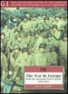The War in Europe: From the Kasserine Pass to Berlin, 1941-1945 J. Phillip Langellier