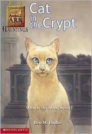 Cat in the Crypt (Animal Ark Hauntings #2) Ben M. Baglio