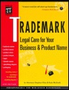 Trademark : Legal Care for Your Business & Product Name, 4th Ed Stephen Elias