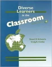 Lsc Diverse Learners in the Classsroom  by  Stuart E. Schwartz