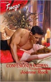 Confesiones Intimas  by  Joanne Rock