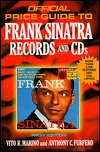 Frank Sinatra Records and CDs, 1st edition Vito R. Marino
