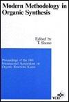 Modern Methodology in Organic Synthesis Tatsuya Shono