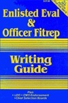 Navy Eval and Fitrep Writing Guide  by  Drewry
